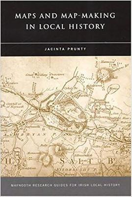 Maps and Map-making in Local History (Paperback)
