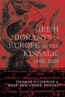 Irish Migration to Europe 1601-1789 (Hardback)