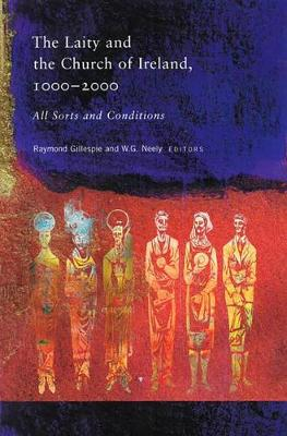 All Sorts and Conditions: The Laity and the Church of Ireland (Hardback)