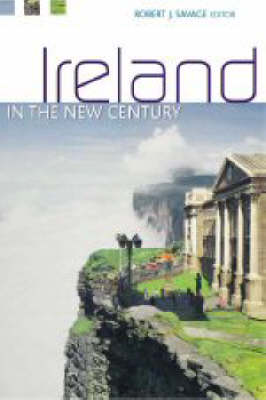 Ireland and the New Century: Politics, Culture and Identity (Hardback)
