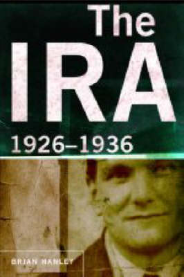 The IRA: 1926-36 (Hardback)
