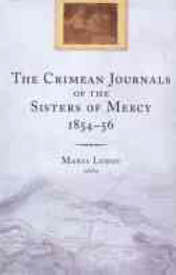 The Crimean Journals of the Sisters of Mercy, 1854-6 (Hardback)