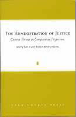 The Administration of Justice: Current Themes in Comparative Perspective (Hardback)