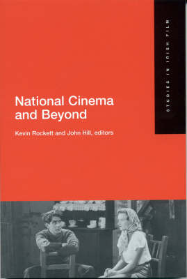 National Cinema and Beyond - Studies in Irish Film S. No. 1 (Paperback)