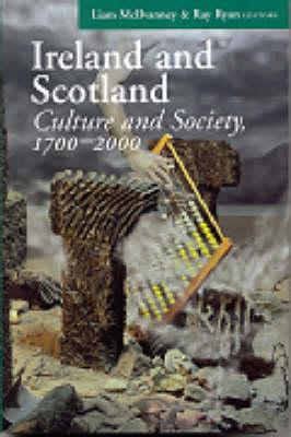 Ireland and Scotland: Culture and Society, 1700-2000 (Hardback)