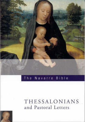 Navarre Bible: Thessalonians and Pastoral Letters (Paperback)