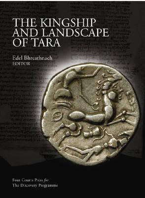 The Kingship and Landscape of Tara (Hardback)