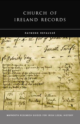 Church of Ireland Records - Maynooth Research Guides for Irish Local History (Paperback)
