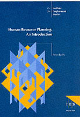Human Resource Planning: An Introduction - IES Reports No. 312 (Paperback)