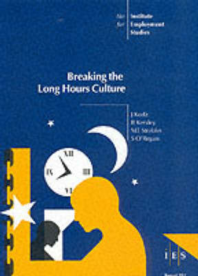 Breaking the Long Hours Culture - IES Reports No. 352 (Paperback)