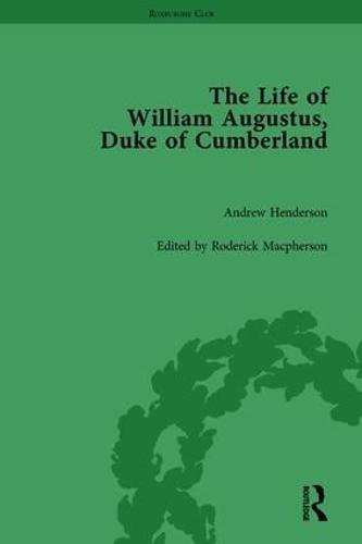 The Life of William Augustus, Duke of Cumberland: by Andrew Henderson - Roxburghe Club (Hardback)