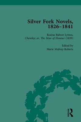 Silver Fork Novels, 1826-1841 (Hardback)