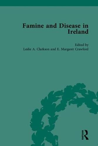 Famine and Disease in Ireland (Hardback)
