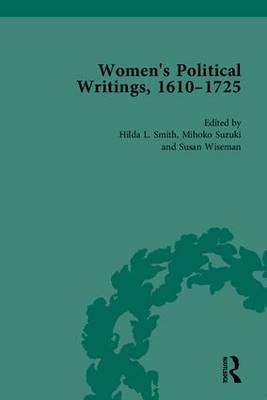 Women's Political Writings, 1610-1725 (Hardback)