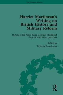 Harriet Martineau's Writing on British History and Military Reform - The Pickering Masters (Hardback)