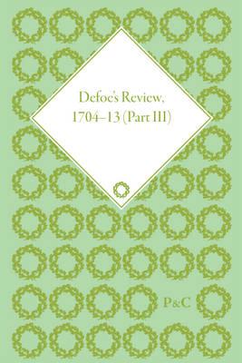 Defoe's Review 1704-13, Volume 3 (1706) - Defoe's Review 1704-13 (Hardback)