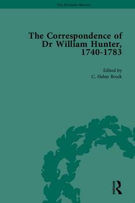 The Correspondence of Dr William Hunter - The Pickering Masters (Hardback)