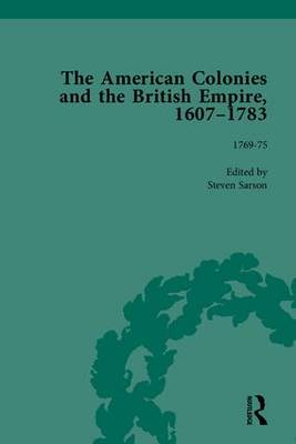 The American Colonies and the British Empire, 1607-1783, Part II (Hardback)