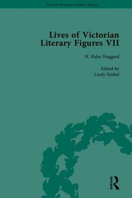 Lives of Victorian Literary Figures, Part VII: Joseph Conrad, Henry Rider Haggard and Rudyard Kipling by their Contemporaries - Lives of Victorian Literary Figures (Hardback)