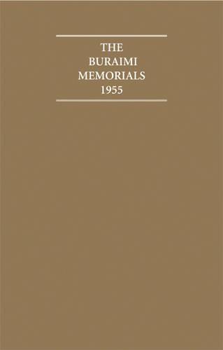 The Buraimi Memorials 1955 5 Volume Hardback Set - Cambridge Archive Editions