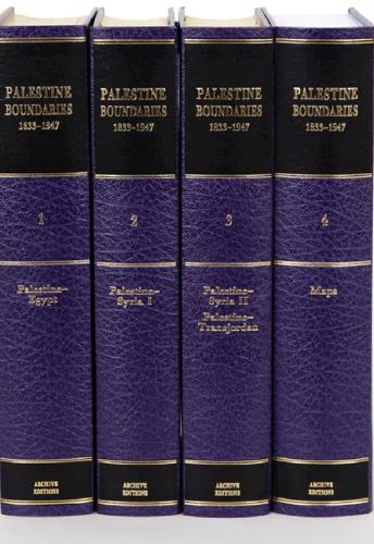 Cambridge Archive Editions: Palestine Boundaries 1833-1947 4 Volume Set Including Boxed Maps