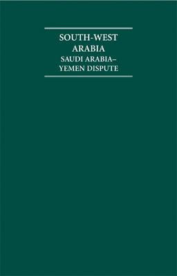 South-West Arabia 6 Volume Hardback Set - Cambridge Archive Editions