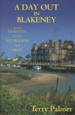 A Day Out in Blakeney - Day Out S. (Paperback)