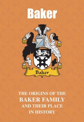 Baker: The Origins of the Baker Family and Their Place in History - English Name Mini-Book (Paperback)