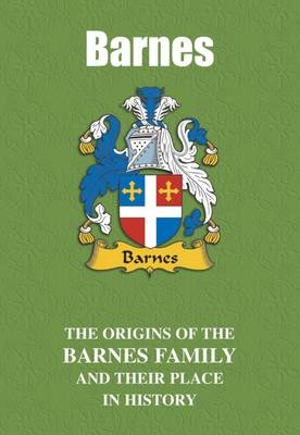 Barnes: The Origins of the Barnes Family and Their Place in History - English Name Mini-Book (Paperback)