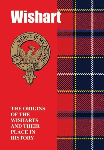 Wishart: The Origins of the   Wisharts and Their Place in Histo (Paperback)