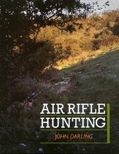 Air Rifle Hunting (Hardback)