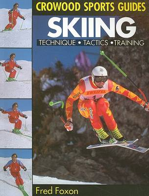 Skiing - Crowood Sports Guides (Paperback)