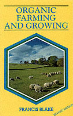 Organic Farming and Growing: A Guide to Management (Paperback)