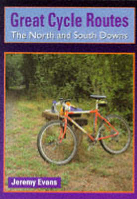 North and South Downs - Great Cycle Routes 1 (Paperback)