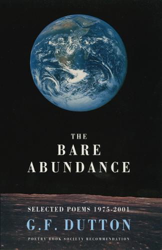 The Bare Abundance: Selected Poems (Paperback)