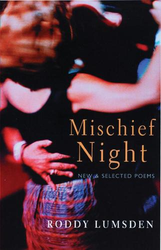 Mischief Night: New and Selected Poems (Paperback)