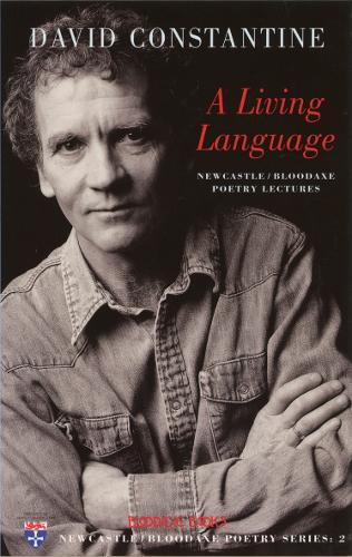 A Living Language: Newcastle/Bloodaxe Poetry Lectures - Newcastle/Bloodaxe Poetry No. 2 (Paperback)