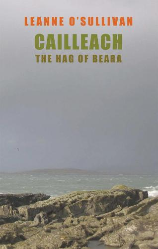 Cailleach: The Hag of Beara (Paperback)