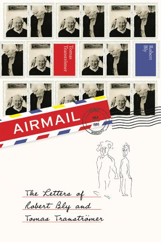 Airmail: The Letters of Robert Bly and Tomas Transtroemer (Paperback)