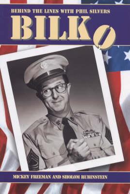 """Bilko"": Behind the Lines with Phil Silvers (Hardback)"