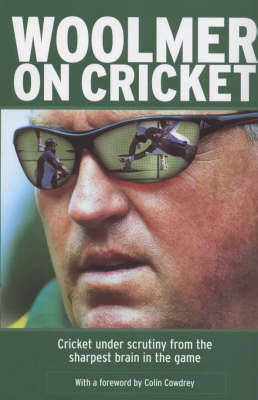 Woolmer on Cricket (Hardback)
