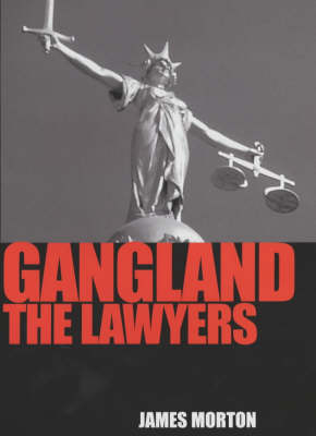 Gangland: The Lawyers (Hardback)