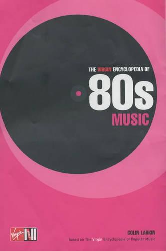 Virgin Ency Of 80's Music (Paperback)