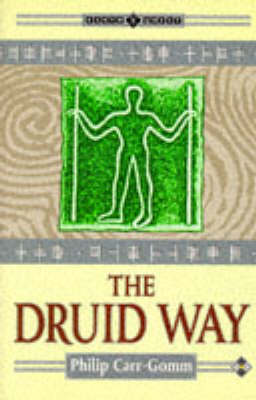 The Druid Way - Earth Quest S. (Paperback)