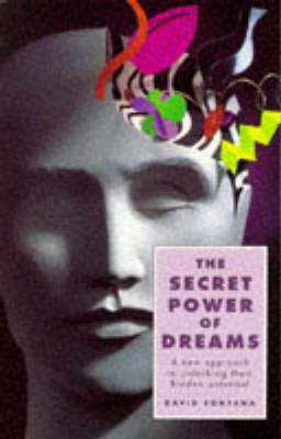 The Secret Power of Dreams: A New Approach to Unlocking Their Hidden Potential (Paperback)