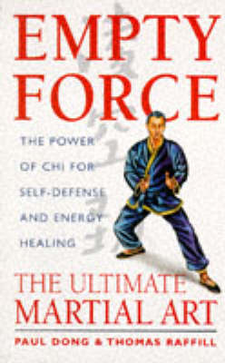 Empty Force: The Ultimate Martial Art (Paperback)