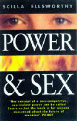 Power and Sex: Developing Inner Strength to Deal with the World (Paperback)