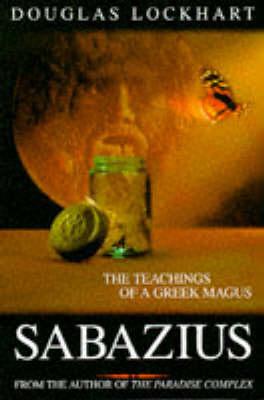 Sabazius: The Teachings of a Greek Magus (Paperback)