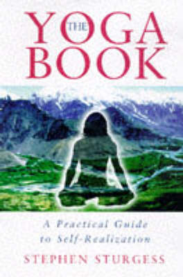 The Yoga Book: A Practical Guide to Self-realization (Paperback)