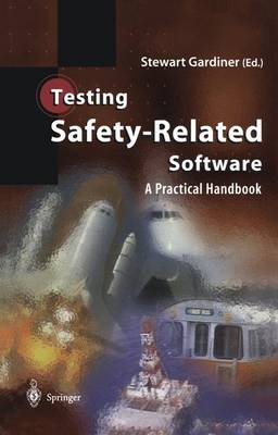 Testing Safety-Related Software: A Practical Handbook (Paperback)
